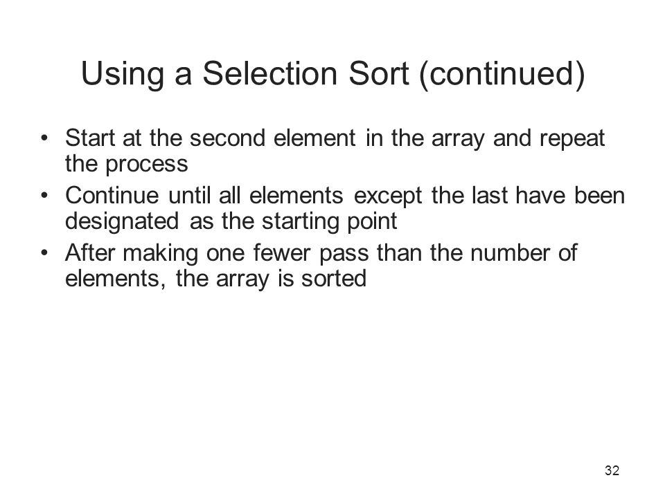 Using a Selection Sort (continued)