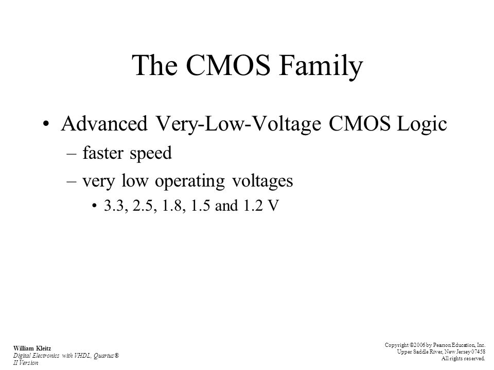 The CMOS Family Advanced Very-Low-Voltage CMOS Logic faster speed