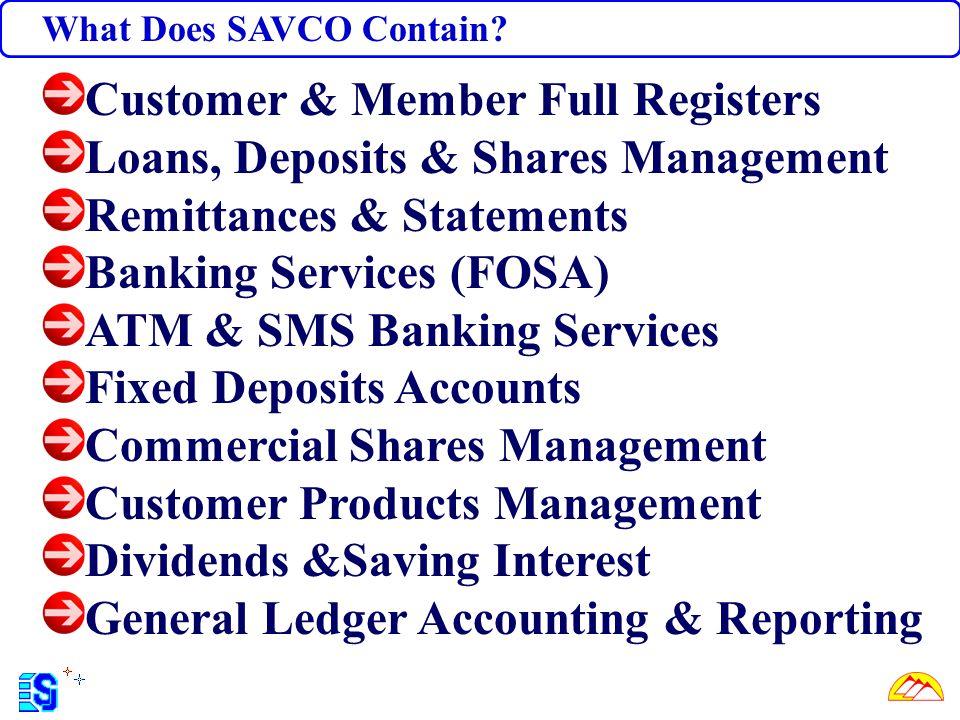 Customer & Member Full Registers Loans, Deposits & Shares Management