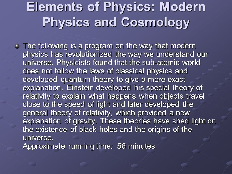 Elements of Physics: Modern Physics and Cosmology