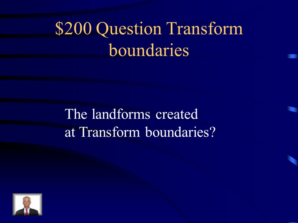 $200 Question Transform boundaries