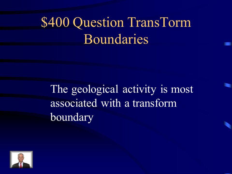 $400 Question TransTorm Boundaries