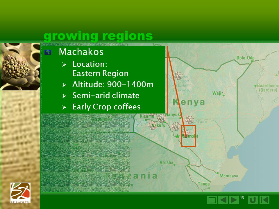 growing regions Machakos  Location: Eastern Region