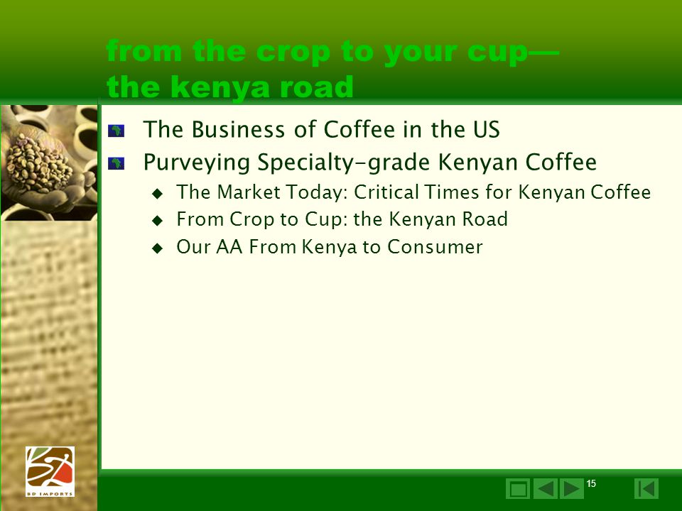 from the crop to your cup— the kenya road