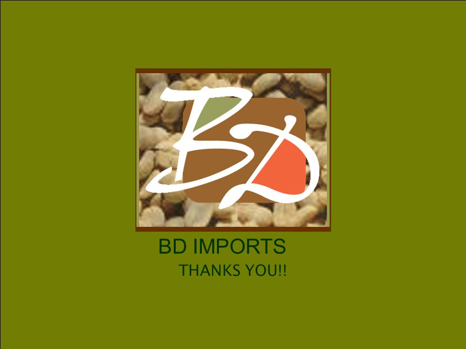 BD Imports, Inc. THANKS YOU!!