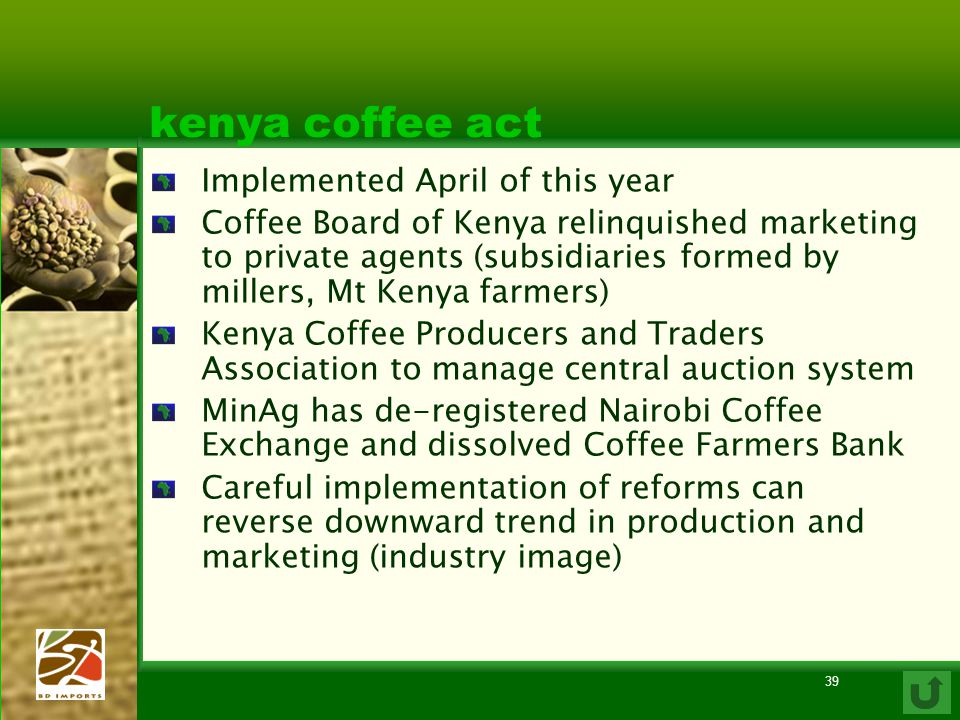 kenya coffee act Implemented April of this year