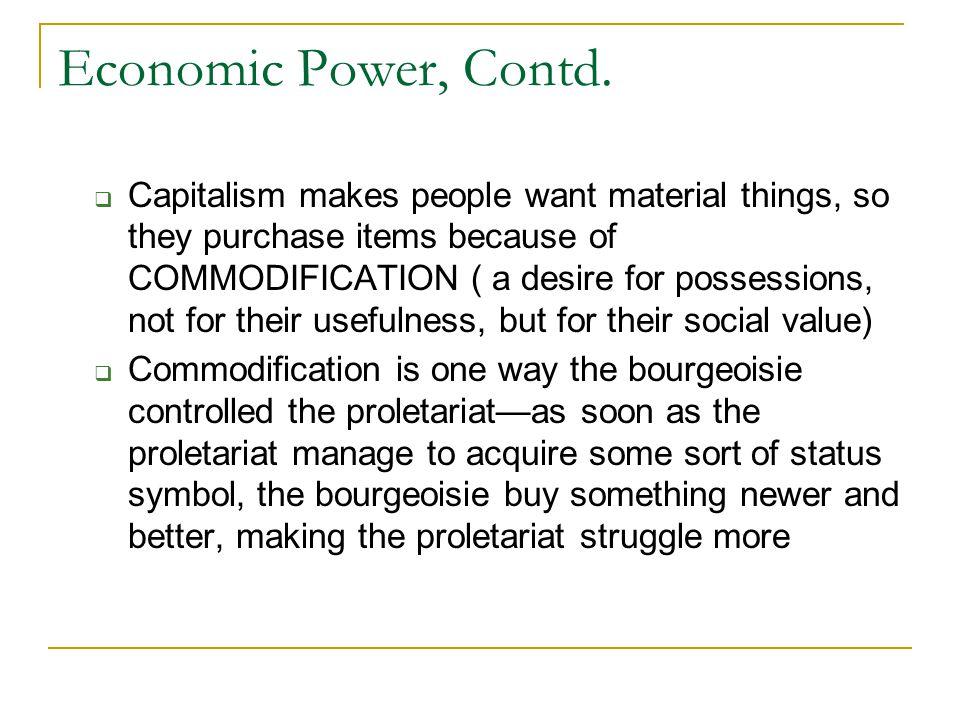 Economic Power, Contd.