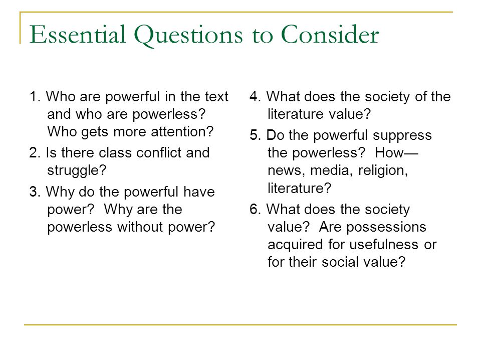 Essential Questions to Consider