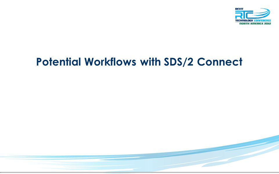 Potential Workflows with SDS/2 Connect