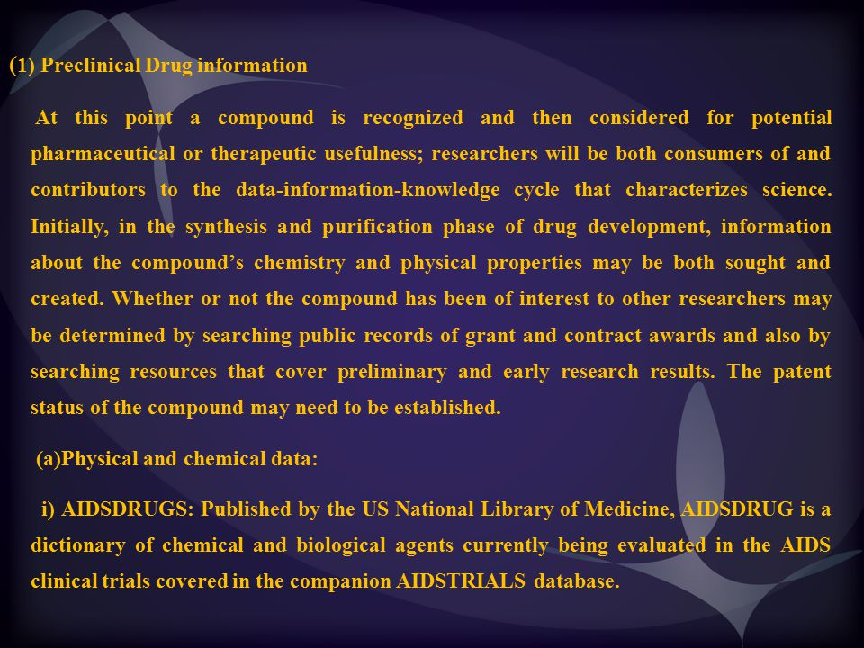 (1) Preclinical Drug information