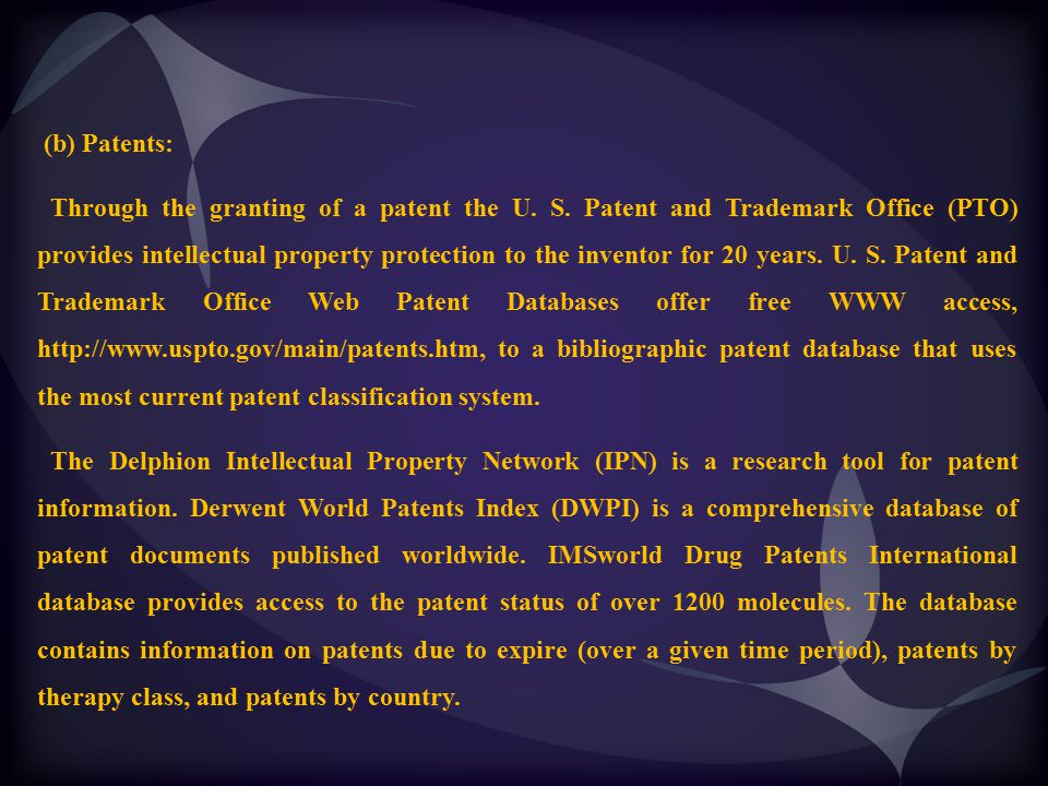(b) Patents: