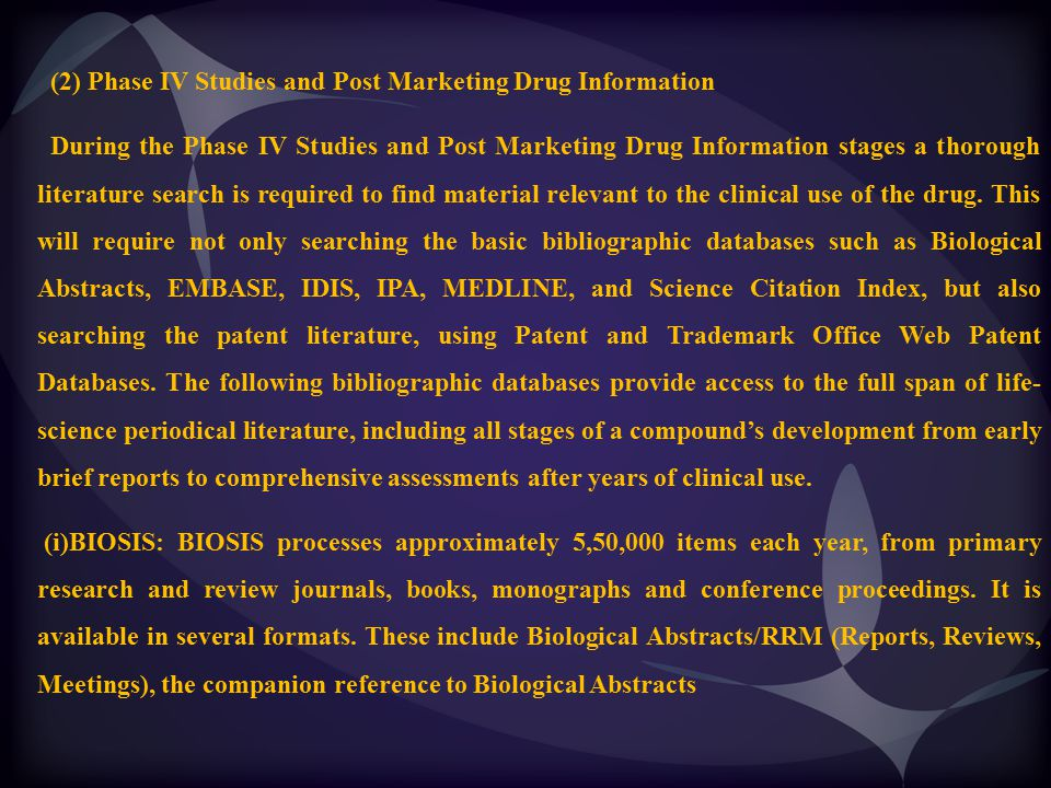 (2) Phase IV Studies and Post Marketing Drug Information