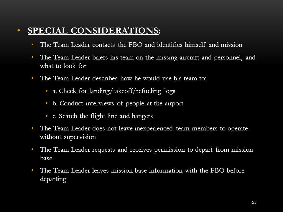SPECIAL CONSIDERATIONS: