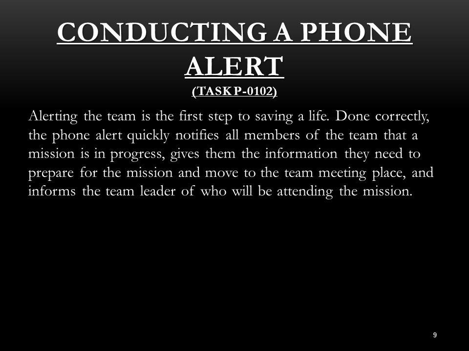 Conducting a Phone Alert (Task P-0102)