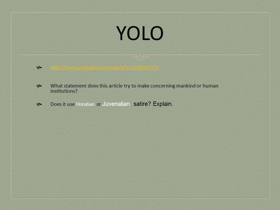 YOLO http://www.youtube.com/watch v=z5Otla5157c