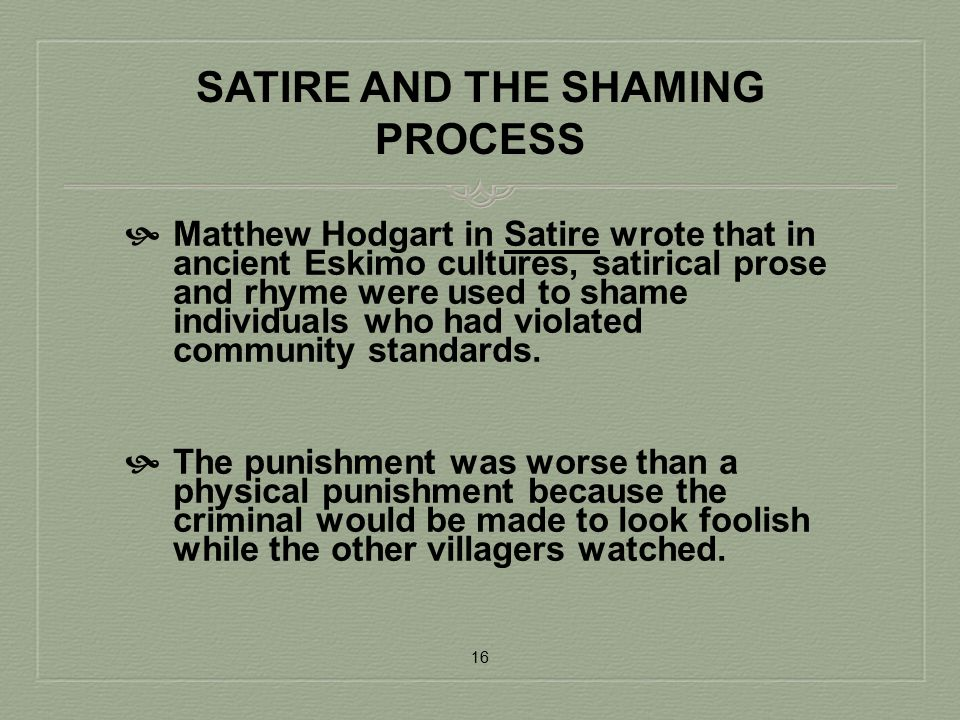 SATIRE AND THE SHAMING PROCESS