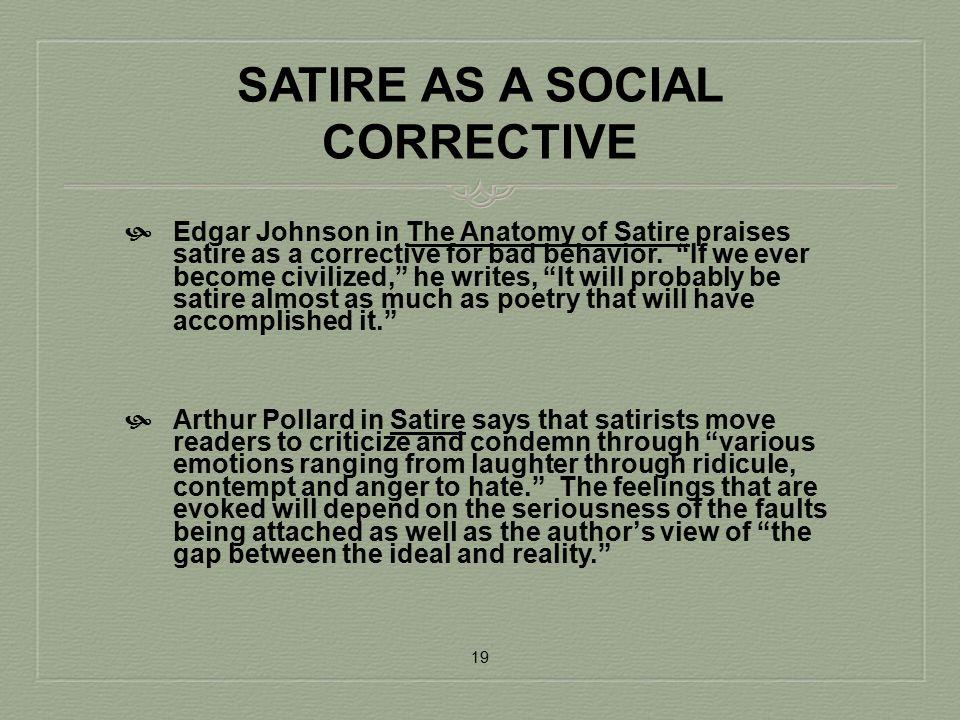SATIRE AS A SOCIAL CORRECTIVE