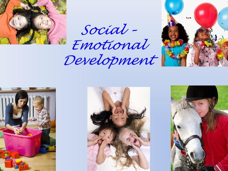 Social – Emotional Development