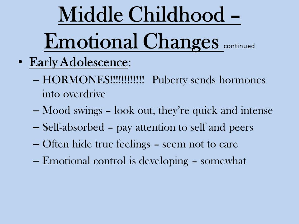 Middle Childhood – Emotional Changes continued