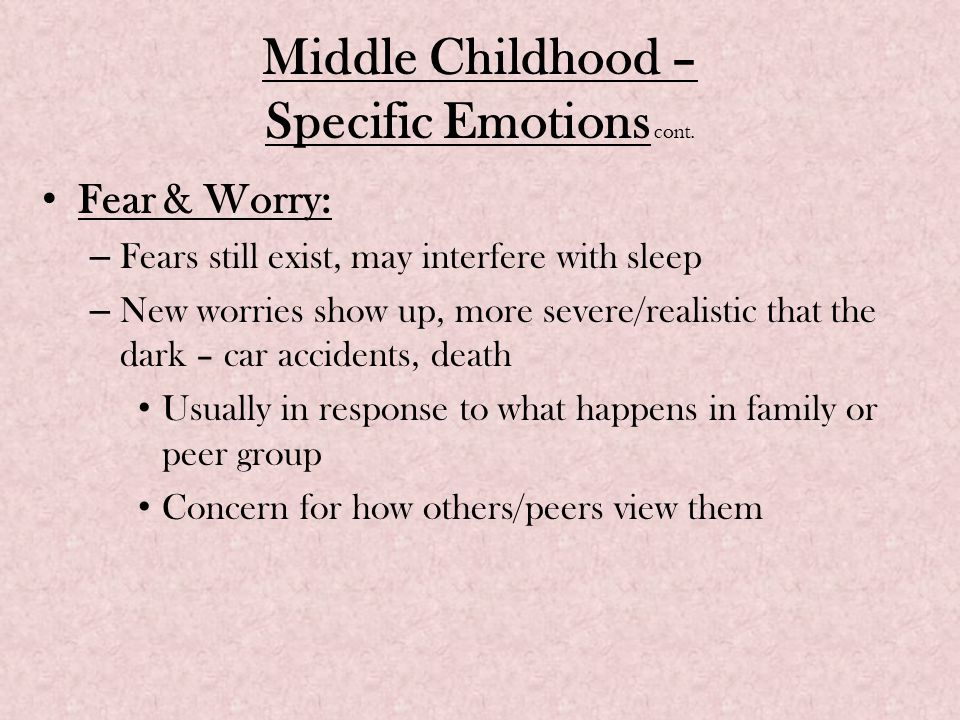 Middle Childhood – Specific Emotions cont.