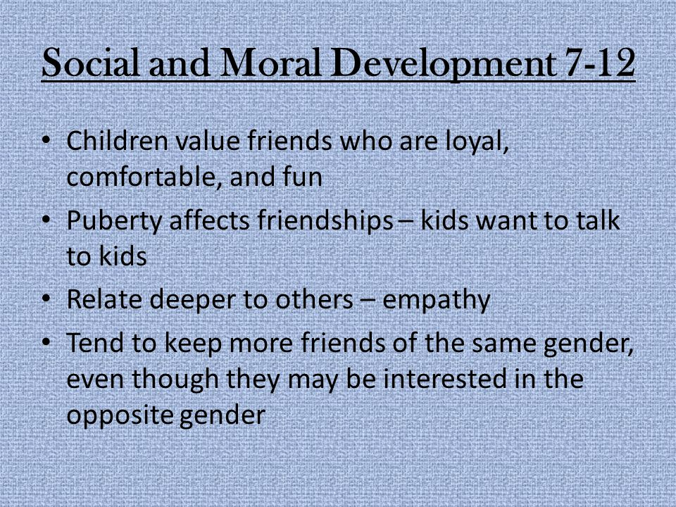 Social and Moral Development 7-12