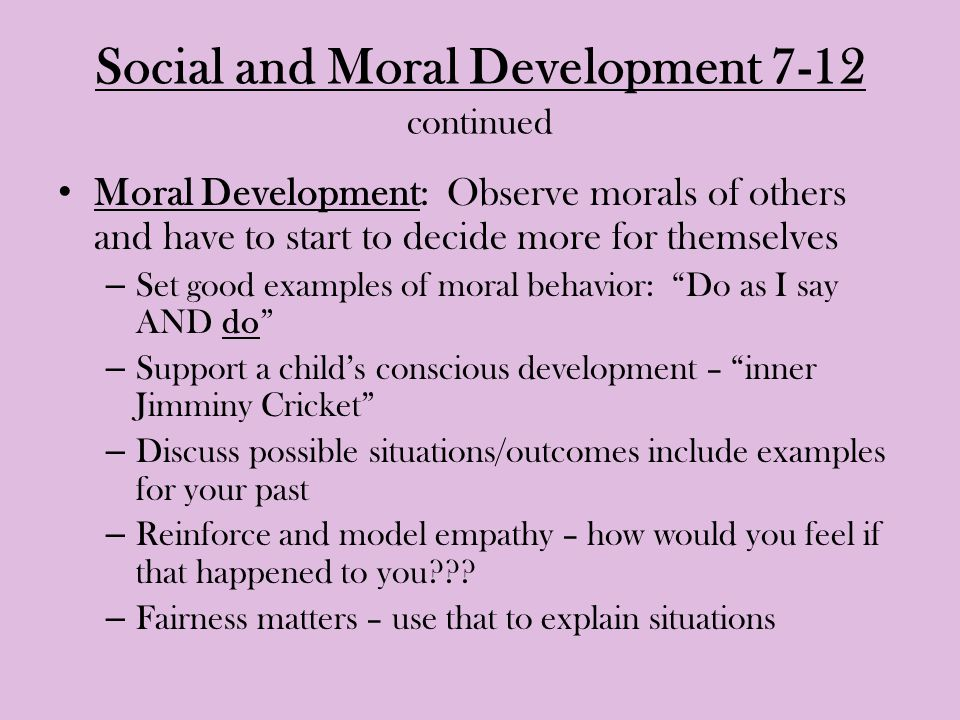 Social and Moral Development 7-12 continued