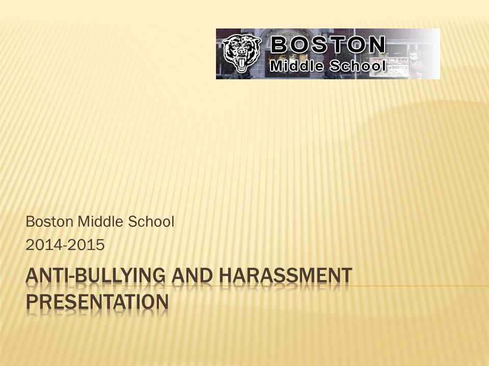 Anti-Bullying and harassment Presentation