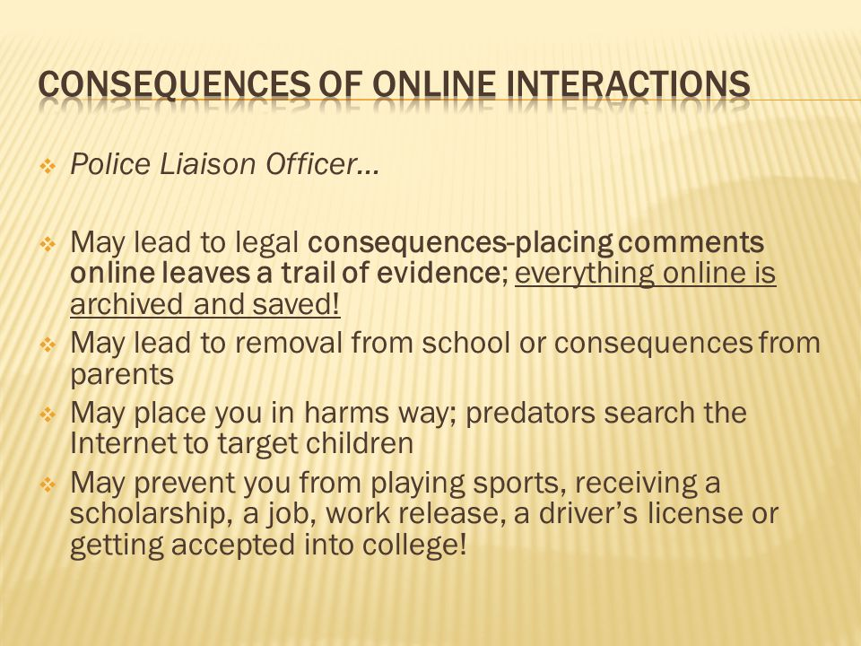 Consequences of online interactions