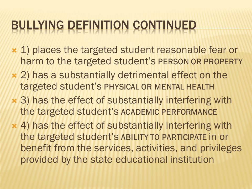 Bullying Definition continued