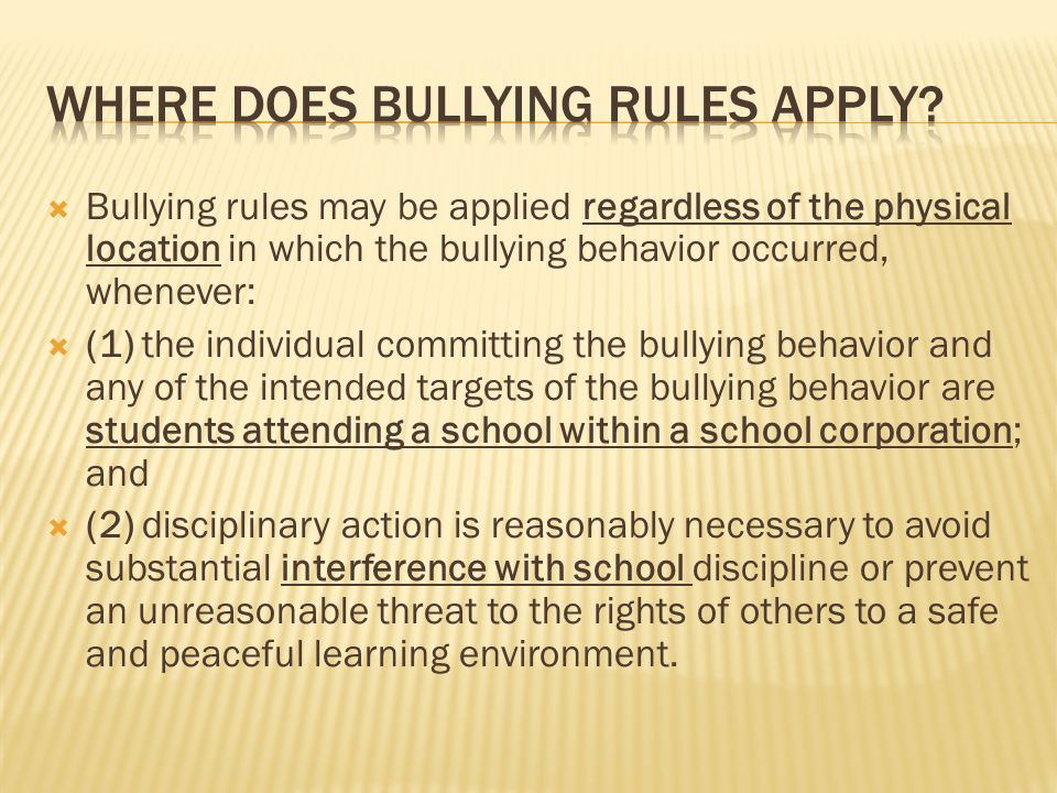 Where does Bullying rules Apply