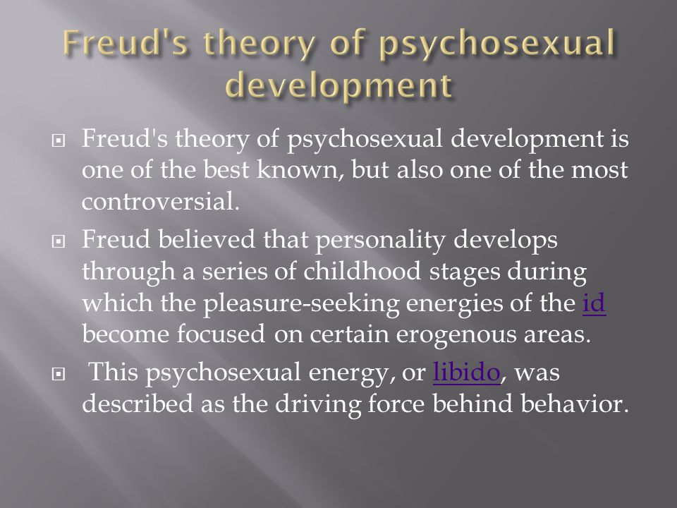 Freud s theory of psychosexual development