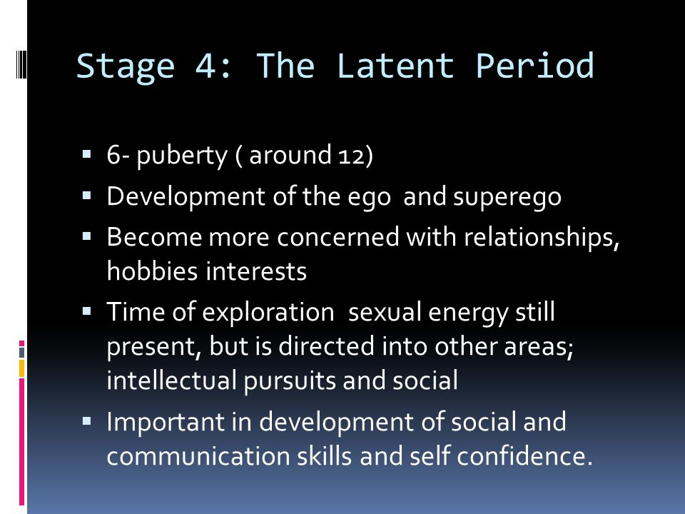 Stage 4: The Latent Period
