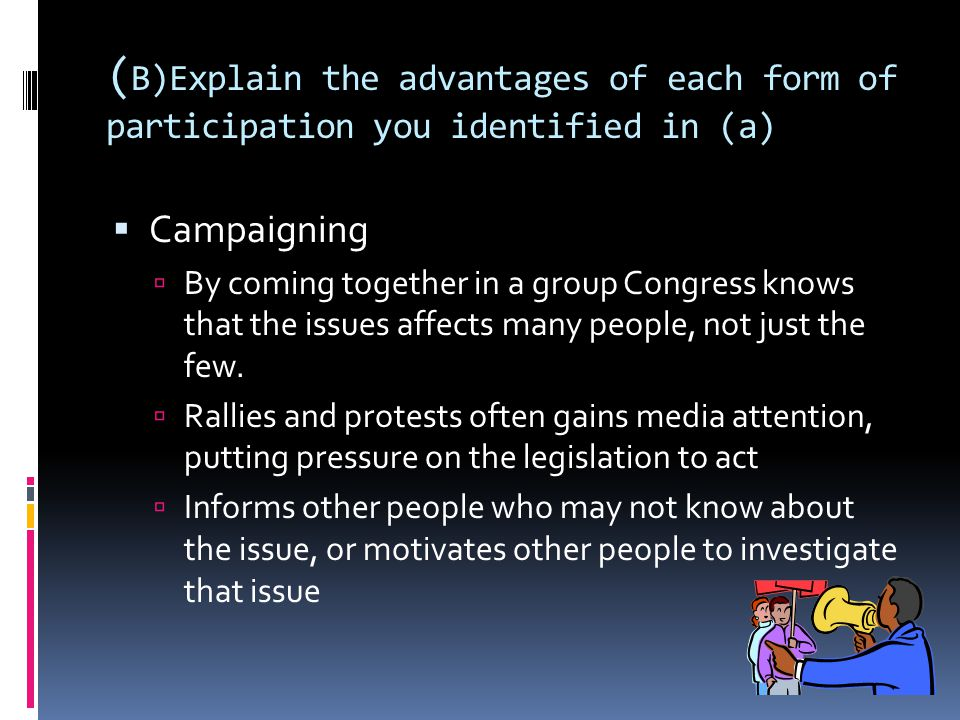 (B)Explain the advantages of each form of participation you identified in (a)