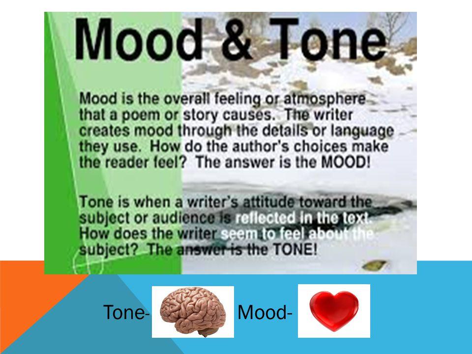 Tone- Mood-