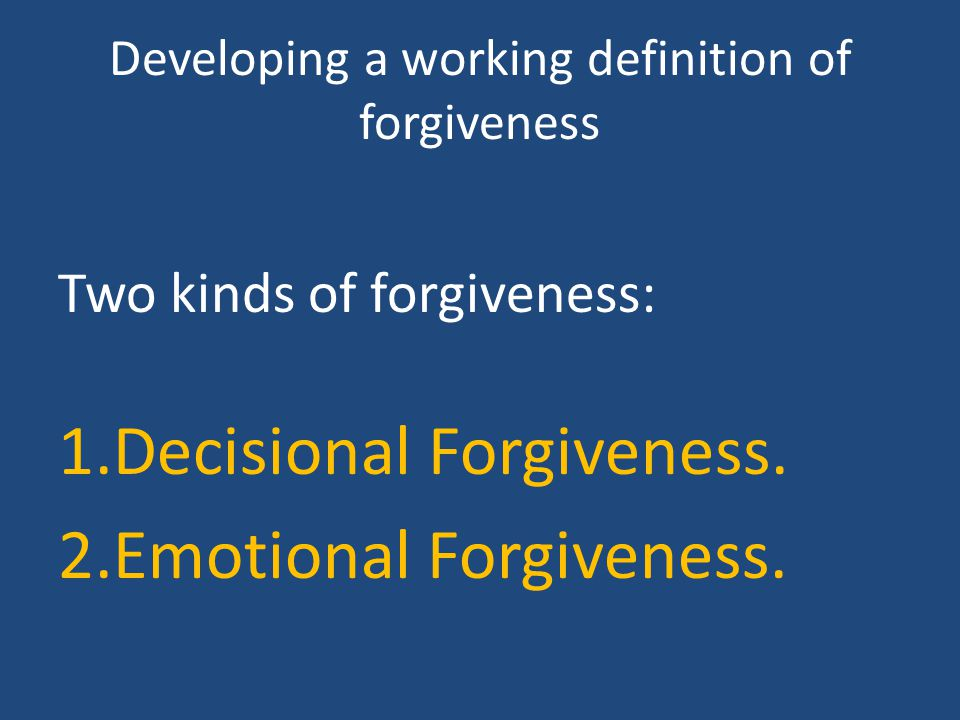 Developing a working definition of forgiveness