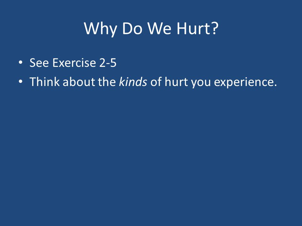 Why Do We Hurt See Exercise 2-5