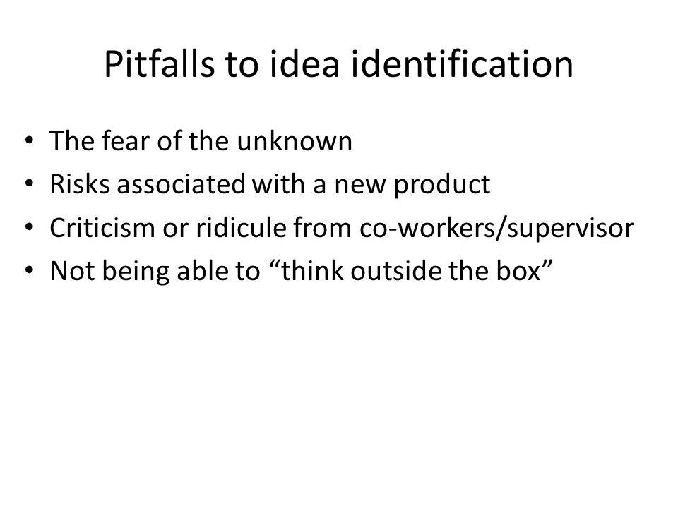 Pitfalls to idea identification