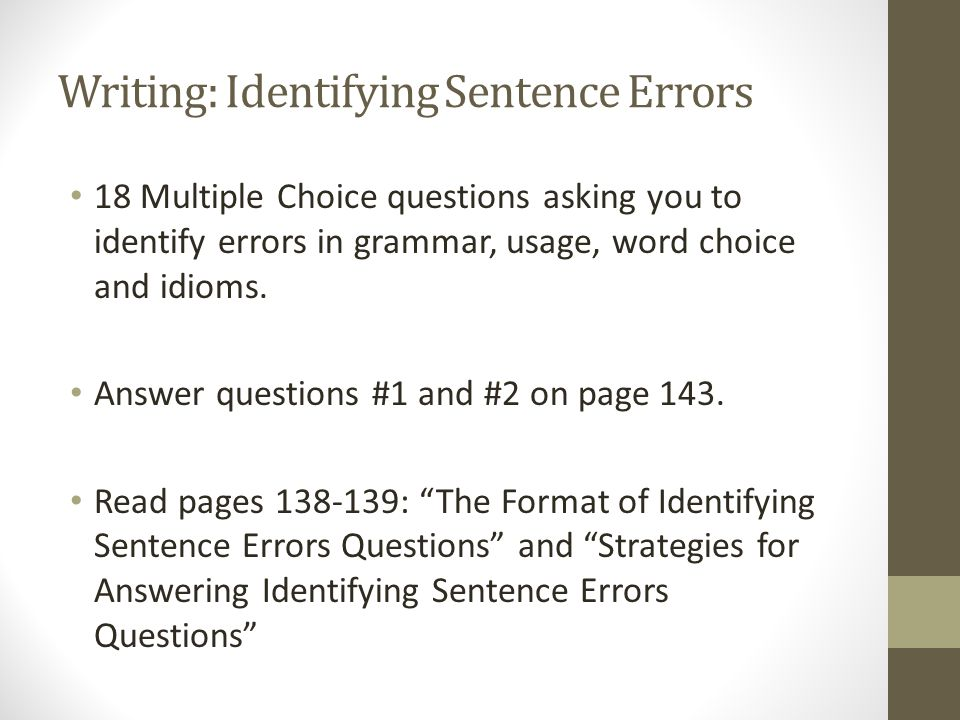Writing: Identifying Sentence Errors