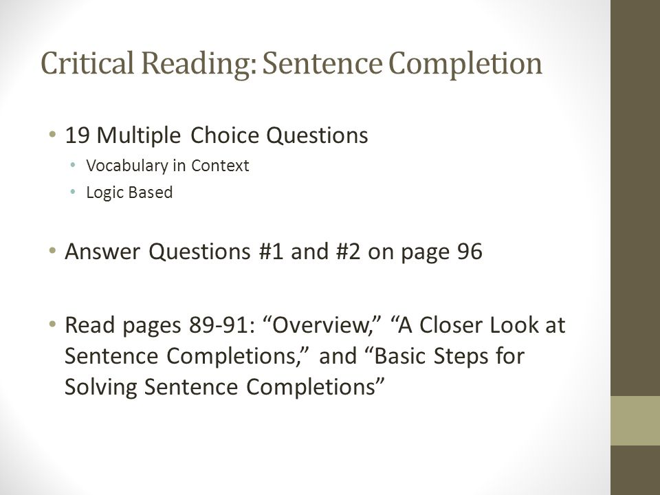 Critical Reading: Sentence Completion