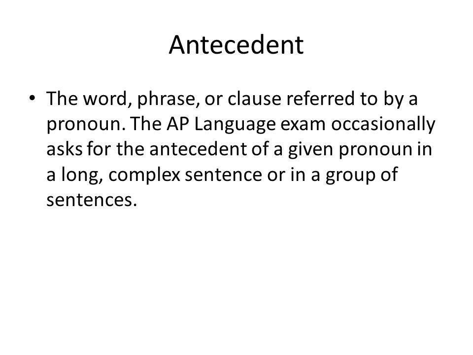 Antecedent