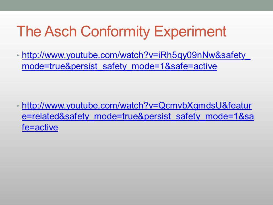 The Asch Conformity Experiment