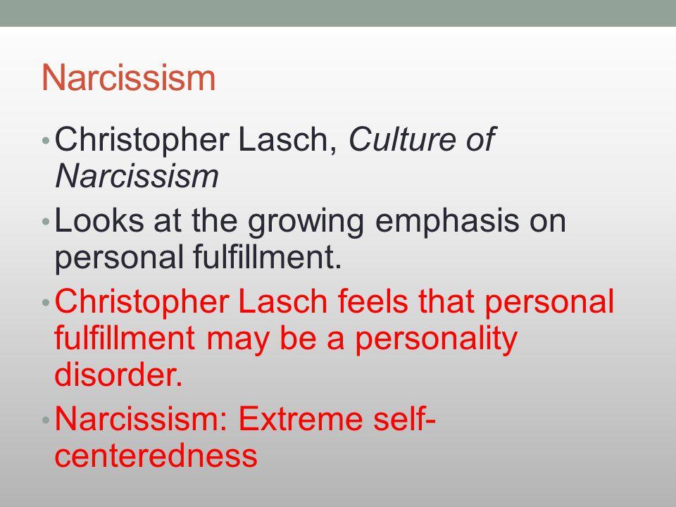 Narcissism Christopher Lasch, Culture of Narcissism