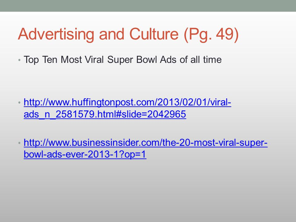Advertising and Culture (Pg. 49)