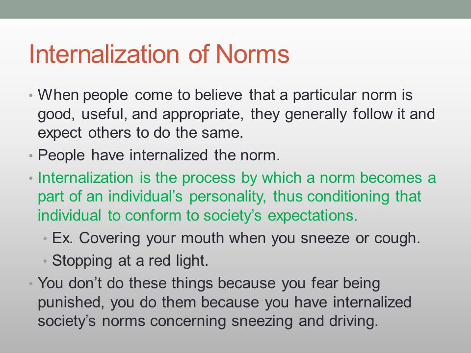 Internalization of Norms