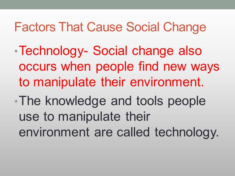 Factors That Cause Social Change