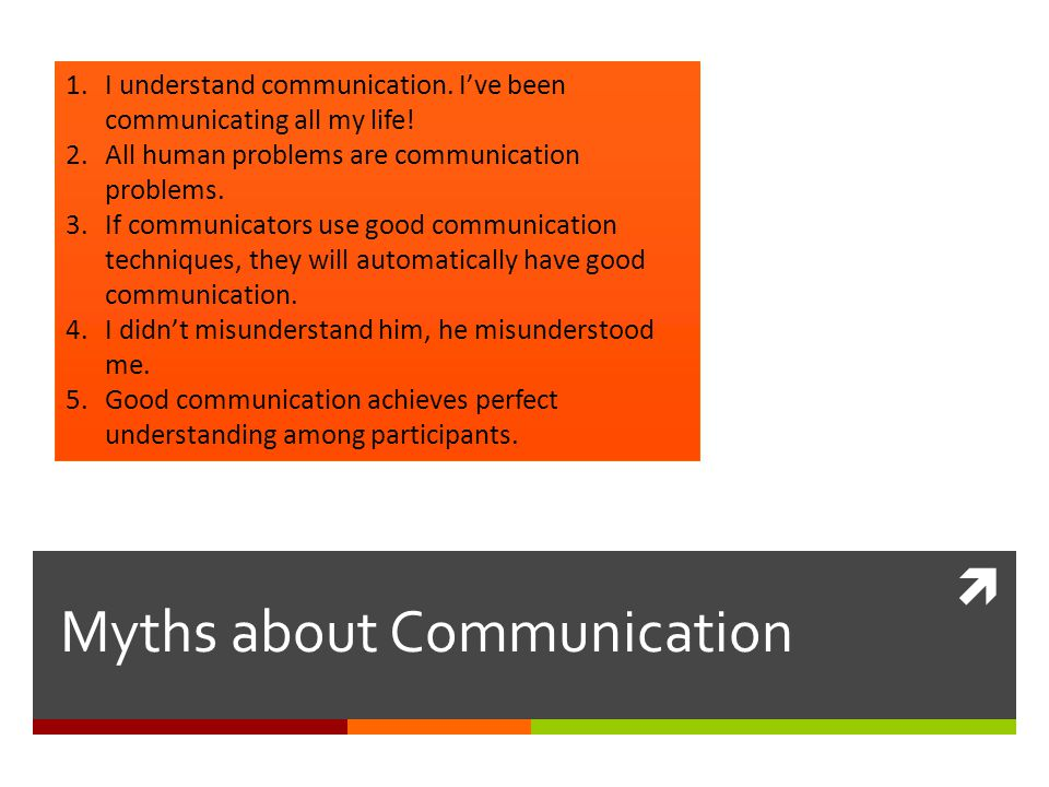 Myths about Communication