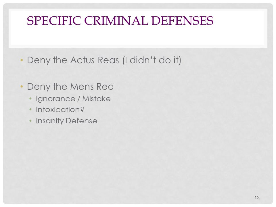 Specific Criminal Defenses
