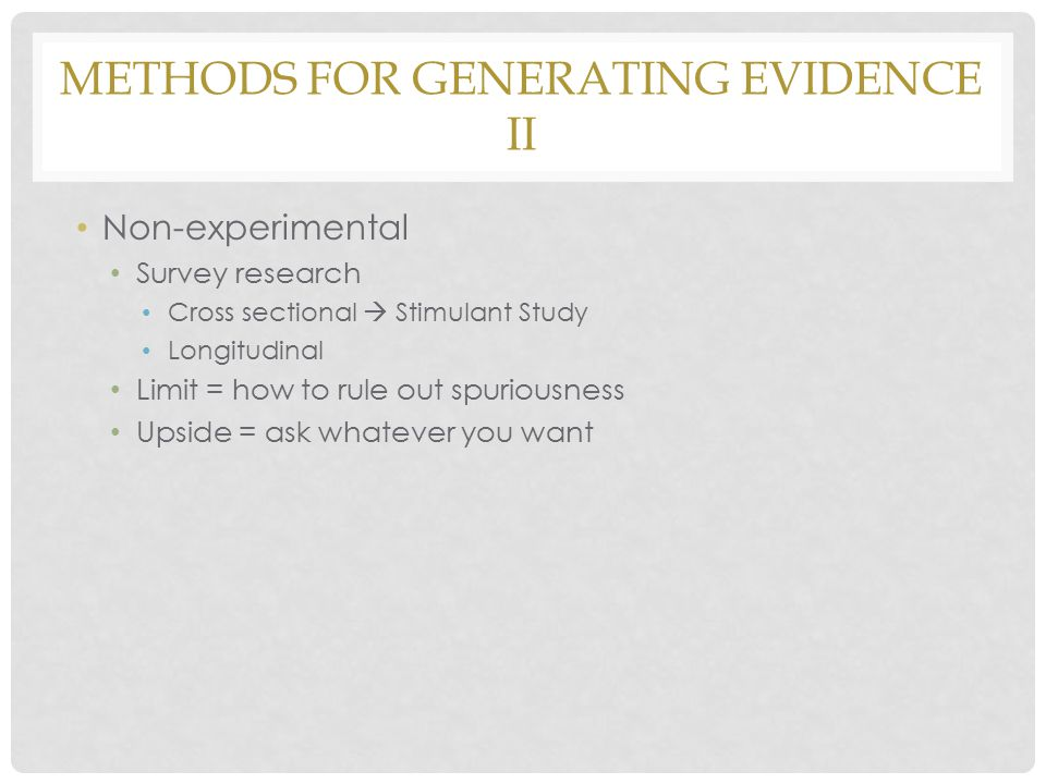 Methods for generating evidence II