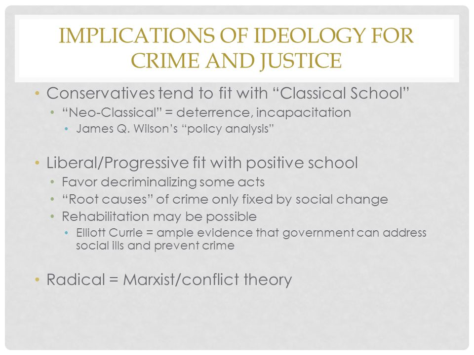 Implications of Ideology for Crime and Justice