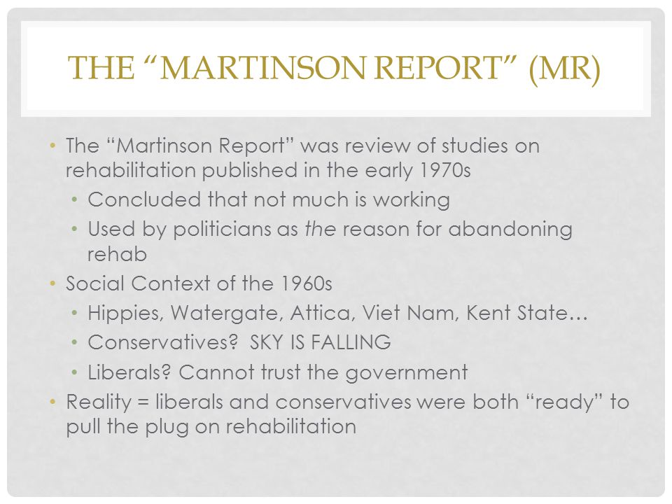 The Martinson Report (MR)